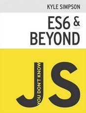 You Don't Know JS: ES6 & Beyond(1st edition)