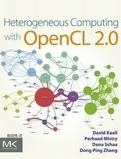 OpenCL 2.0 异构计算 [第三版] (Heterogeneous Computing with OpenCL 2.0)