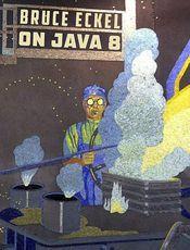 Java编程思想  第5版(《On Java 8》中文版)