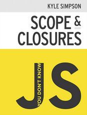 You Don't Know JS: Scope & Closures(1st edition)