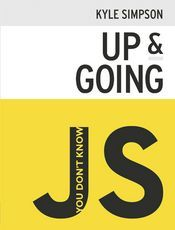 You Don't Know JS: Up & Going(1st edition)