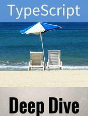 TypeScript Deep Dive(英文)