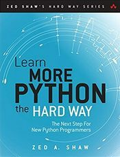 笨办法学 Python · 续 中文版(Learn More Python 3 The Hard Way)