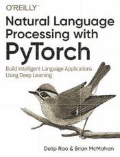 PyTorch 自然语言处理(Natural Language Processing with PyTorch 中文版)