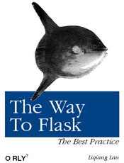 Flask 入门(The Way To Flask)