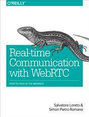 WebRTC 实时通信(Real-Time Communication with WebRTC中文翻译)